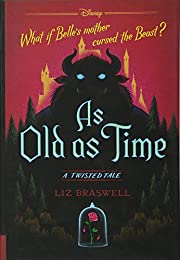 As Old as Time: A Twisted Tale av Liz…
