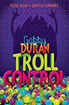 Gabby Duran, Book 2 Gabby Duran: Troll…