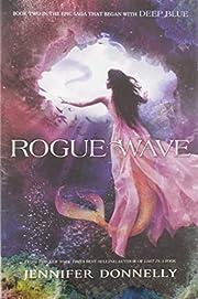 Waterfire Saga, Book Two Rogue Wave…