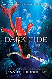 Waterfire Saga, Book Three Dark Tide de…