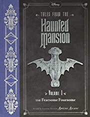 Tales from the Haunted Mansion: Volume I:…