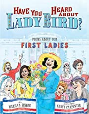 Have You Heard About Lady Bird?: Poems About…