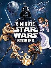 Star Wars: 5-Minute Star Wars Stories…