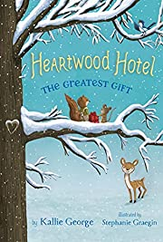 The Greatest Gift (Heartwood Hotel (2)) –…