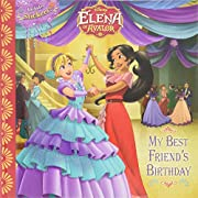Elena of Avalor My Best Friend's Birthday…
