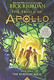 The Burning Maze (Trials of Apollo, The Book…
