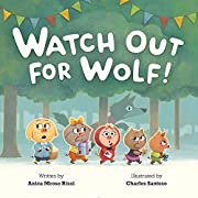 Watch Out For Wolf! por Anica Mrose Rissi