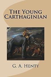 The Young Carthaginian de G. A. Henty