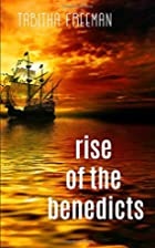Rise of the Benedicts (The Ghost Story…