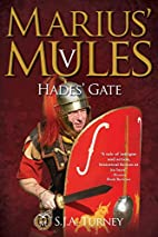 Marius' Mules V: Hades' Gate by S.J.A.…