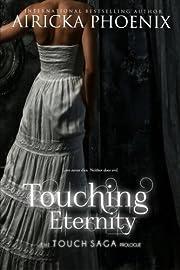 Touching Eternity (Touch Saga (Standalone))…