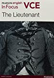 Pearson English VCE in focus guide : The lieutenant / Kate Grenville, Hermione Paddle