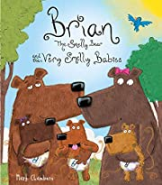 Brian the smelly bear and the very smelly…