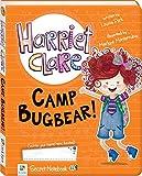 Harriet Clare : Camp Bugbear! / written by Louise Park ; illustrated by Marlene Monterrubio