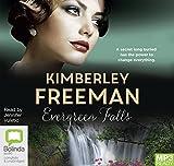 Evergreen Falls / Kimberley Freeman ; read by Jennifer Vuletic
