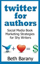Twitter for Authors: Social Media Book…