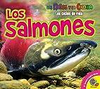 Los Salmones (Ninos y la Ciencia: Los Ciclos…