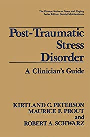 Post-Traumatic Stress Disorder: A…