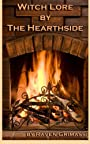 Witch Lore by the Hearthside - Raven Grimassi