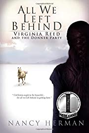 All We Left Behind: Virginia Reed and the…