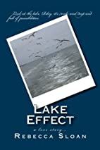 Lake Effect: a love story... by Rebecca F…