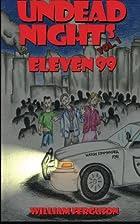 Undead Nights Eleven 99 (Volume 1) by…