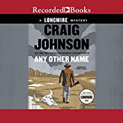 Any Other Name (Longmire Mysteries (10)) –…