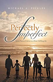 Perfectly Imperfect: Seven Pieces of Advice…