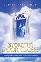 Before the Door Closes: A Daughter's Journey…