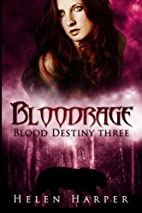 Bloodrage (Blood Destiny) (Volume 3) by…