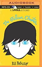 The Julian Chapter: A Wonder Story by R. J.…