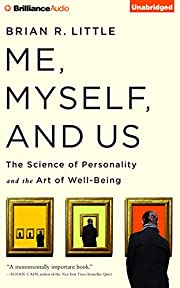 Me, Myself, and Us: The Science of…
