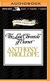 The last chronicle of Barset / Anthony Trollope