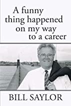 A Funny Thing Happened on my Way to a Career…