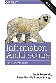 Information architecture : for the web and…