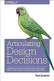 Articulating Design Decisions: Communicate…