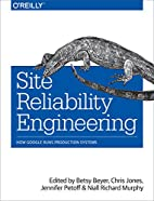 Site Reliability Engineering: How Google…
