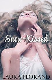 Snow-Kissed de Laura Florand