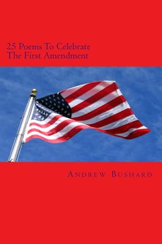 Image for 25 Poems To Celebrate The First Amendment