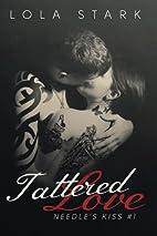 Tattered Love by Lola Stark