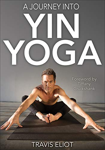 Review A Journey Into Yin Yoga Wellness And Personal Development