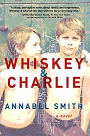 Whiskey and Charlie de Annabel Smith
