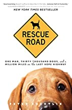 Rescue Road: One Man, Thirty Thousand Dogs,…