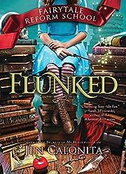 Flunked (Fairy Tale Reform School, 1) by Jen…