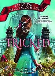 Tricked (Fairy Tale Reform School) af Jen…