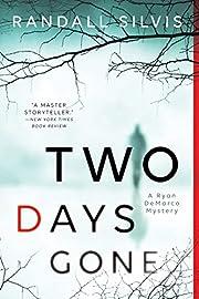 Two Days Gone (Ryan DeMarco Mystery) –…