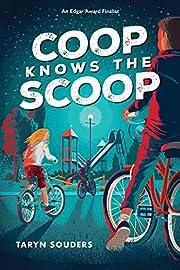 Coop knows the scoop av Taryn Souders