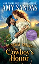 The Cowboy's Honor (Runaway Brides) by Amy…
