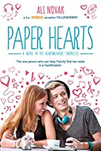 Paper Hearts (The Heartbreak Chronicles) by…