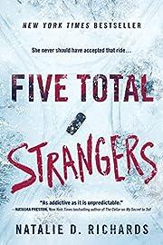 Five Total Strangers – tekijä: Natalie D.…